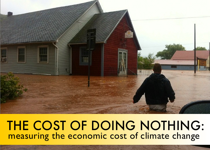 The Cost of Doing Nothing: The Economist Looks At How Climate Change Threatens Our Economy