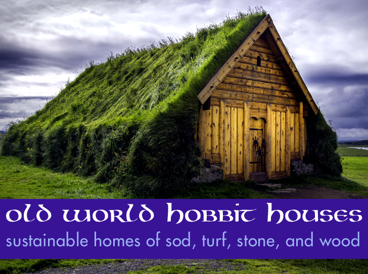 A Gallery of Centuries-Old Hobbit-Style Turf Homes in Nordic ... on modern house entrance design, modern garage with shed roof design, clerestory roof design,