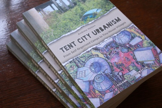 tent city urbanism, Andrew Heben, tent cities, tiny house villages, homeless, micro-housing