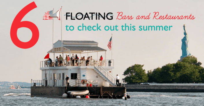 6 floating bars and restaurants to eat and drink at this summer in NYC