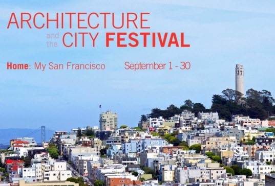 San Francisco, architecture and the city festival, arch + city, green design, sf bay area, san francisco bay area, architecture festival, sustainable design, green building, urban design, green design events