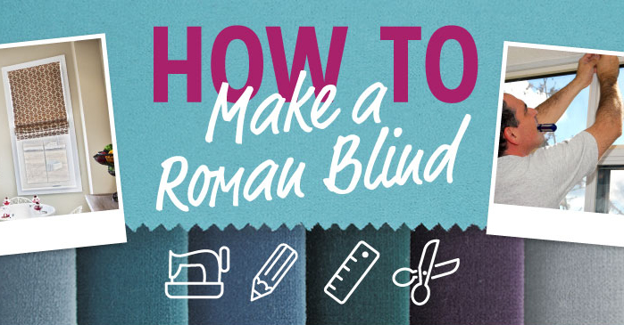 Diy Make Your Own Roman Blinds To Shield Your Home From The Hot