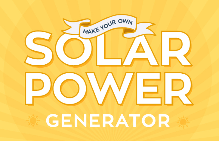 DIY: How to Make Your Own Solar Power Generator!