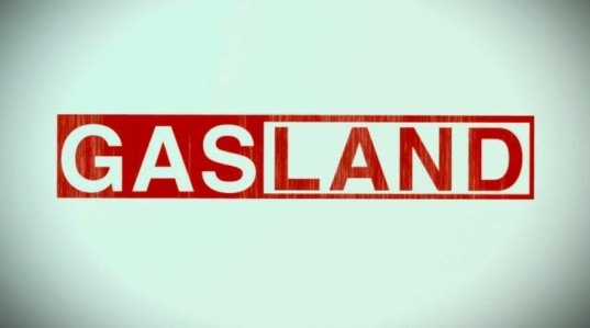 gasland the movie, gasland documentary, gasland part one, gasland hbo, hbo documentary films, fracking, hydraulic fracturing, anti-fracking film, halliburton, natural gas