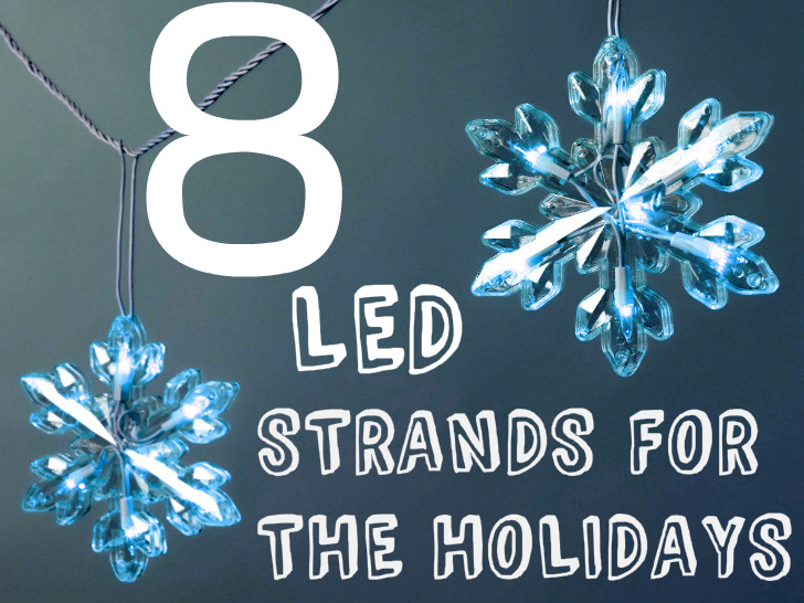 8 energy efficient led light strands for the holidays
