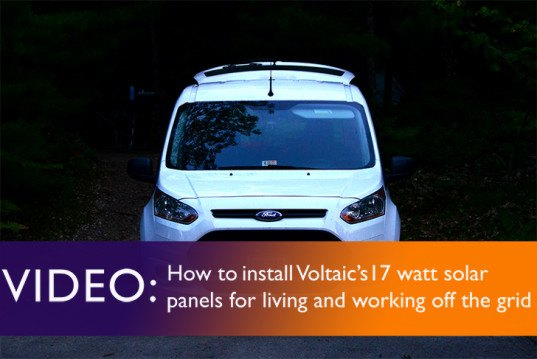 Video, solar power, solar panels, alternative energy, solar panels, solar energy, off grid, New York, van, solar panels on the van, off-grid living, work off the grid, Tafline Laylin, Hesperia, Cal-Earth, Clean Tech, green tech, Voltaic Systems