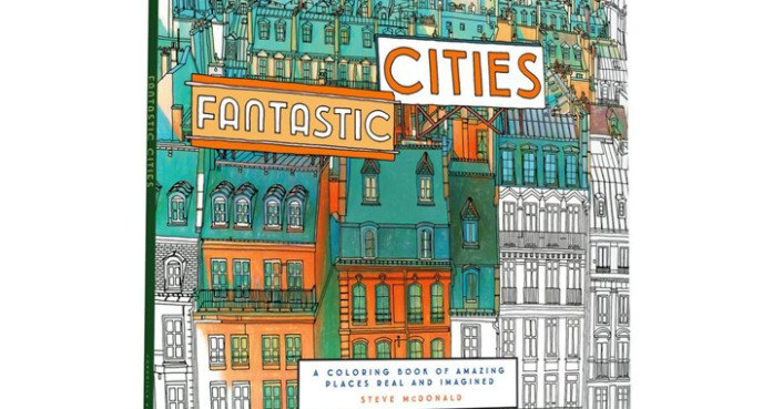 Fantastic Cities Is An Architecture Themed Coloring Book For Adults