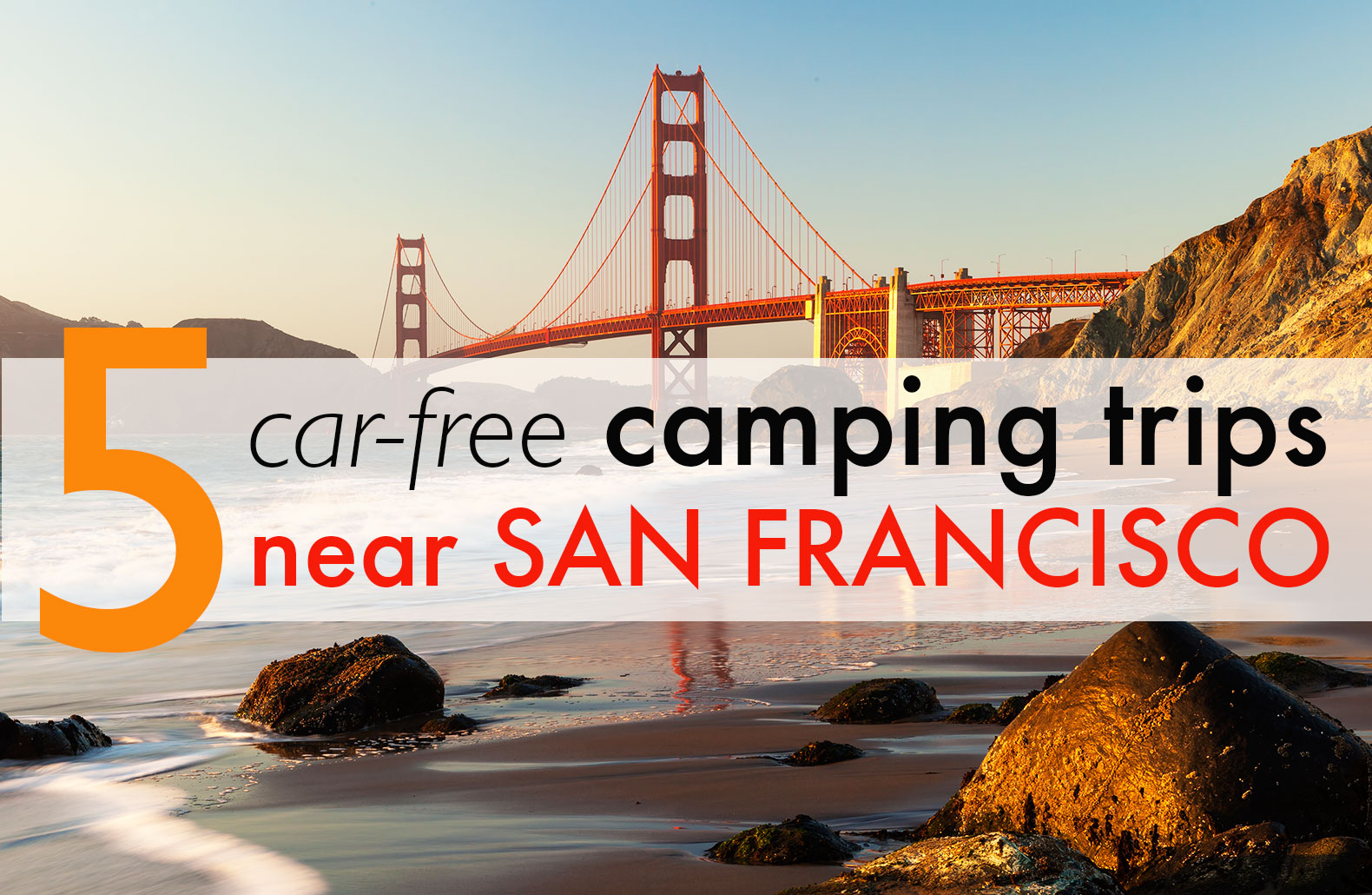 5 Spectacular car-free camping trips around the San Francisco Bay Area