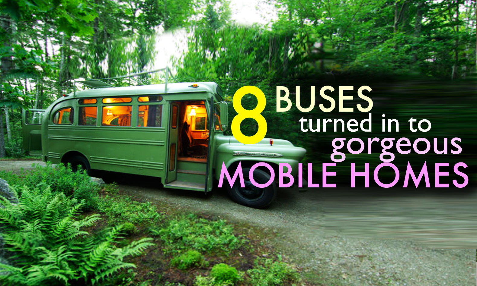 8-Bus-Conversions Mobile Homes Turned Into on metal building homes, barns turned to homes, small shed homes,