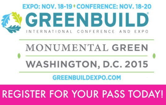 Greenbuild Expo, Greenbuild 2015, Greenbuild 2015 city, Greenbuild Washington D.C., green building conference 2015, green events 2015, green building events