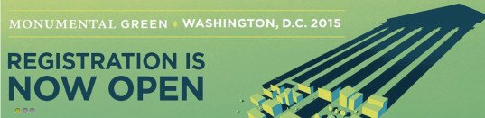 Monumental Green, Greenbuild Expo, Greenbuild 2015, Greenbuild 2015 city, Greenbuild Washington D.C., green building conference 2015, green events 2015, green building events