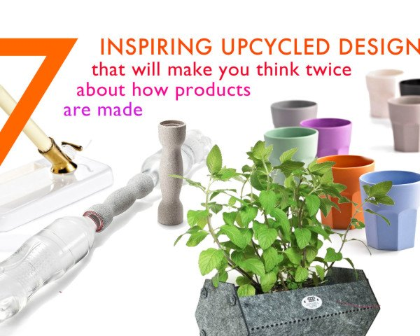 upcycled designs, recycled designs, upcycled product designs, product designs made from recycled materials, OOObject Product designs, 7 upcycled product designs that will make you think twice about how we make products