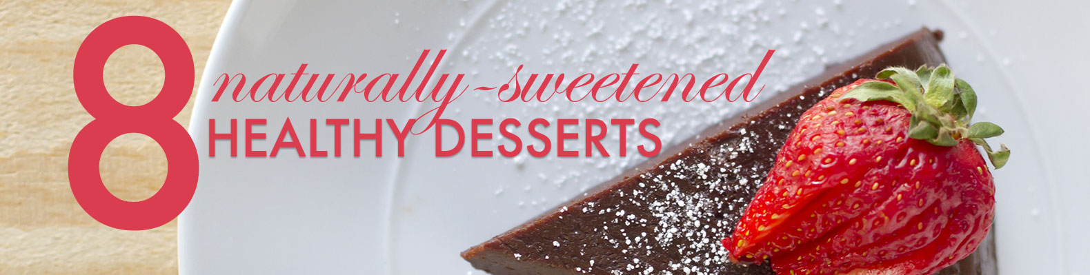 8 Healthy Holiday Desserts Made With No Refined Sugar
