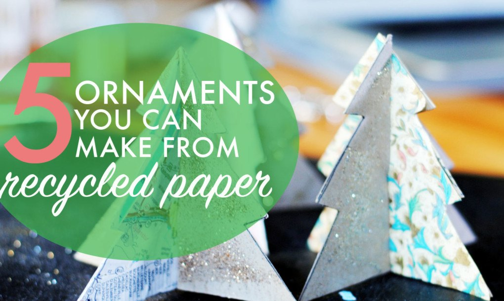 5 festive Christmas ornaments you can make from recycled paper ...
