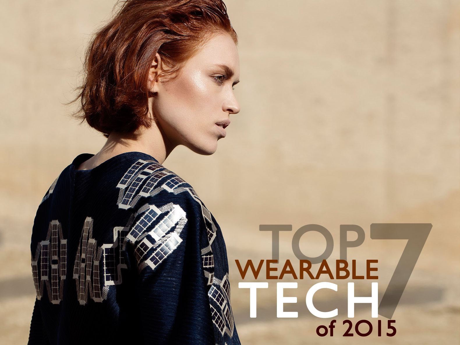The top 7 wearable tech innovations of 2015