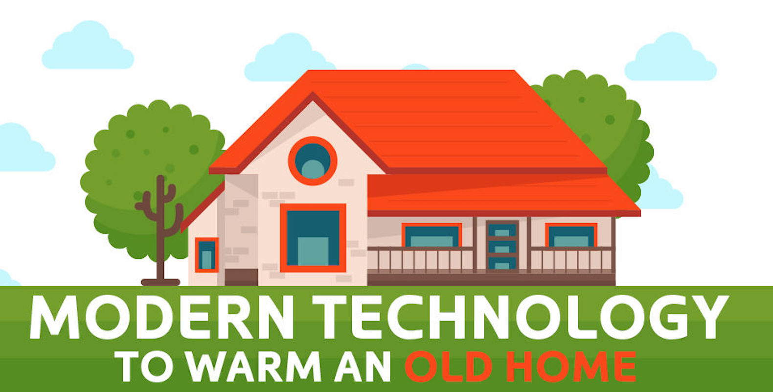 How To Keep An Old Home Warm With Modern Technology