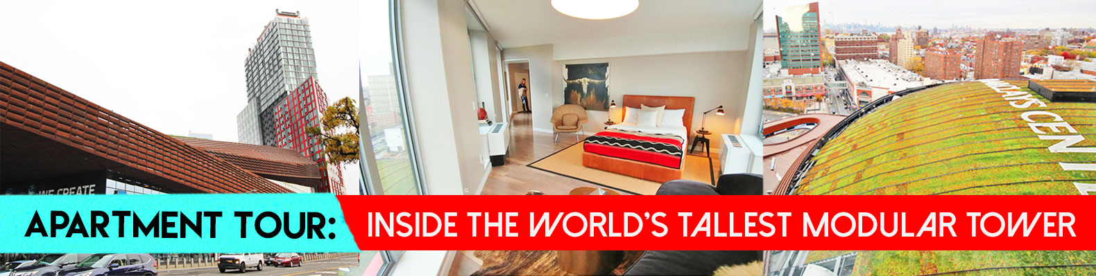 Apartment Tour Inside The Worlds Tallest Modular Building