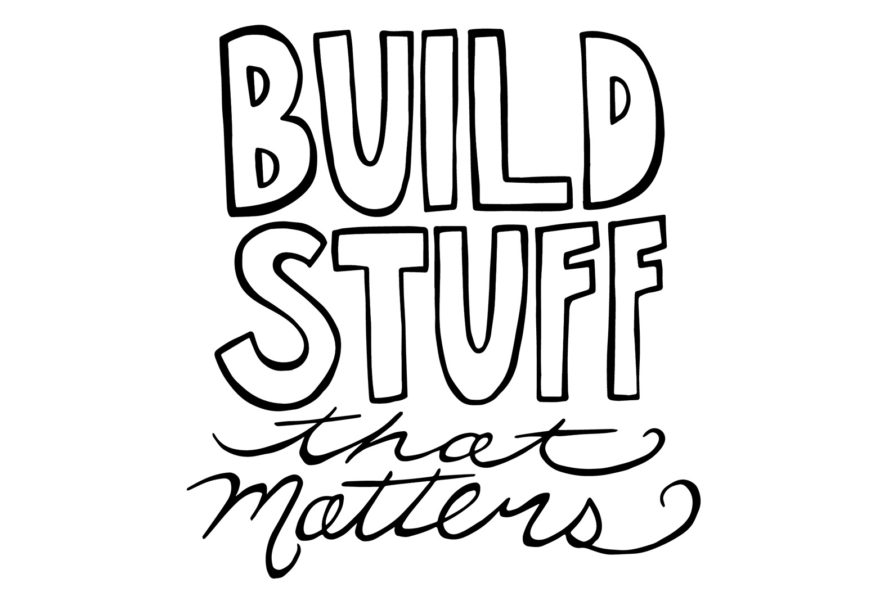 build stuff that matters, Good food job founder, DOROTHY WILLIAMS NEAGLE, Good Food Jobsfounder DOROTHY WILLIAMS NEAGLE of Good Food Jobs