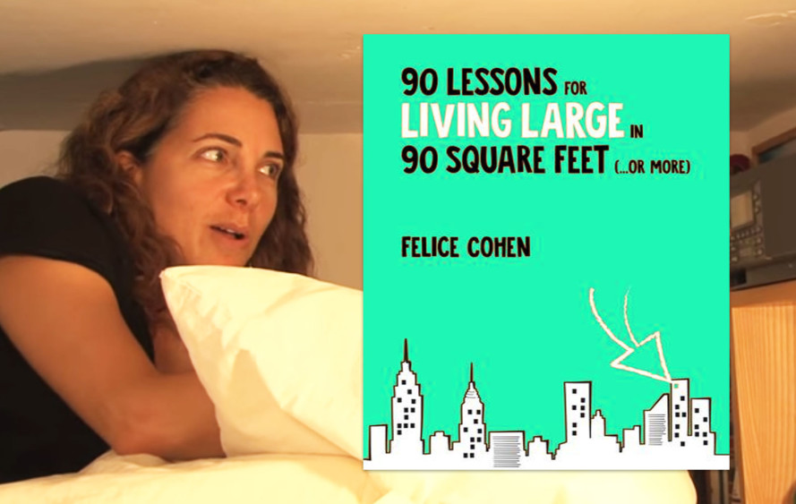 Queen of tiny living shares her small space tips in 90 Lessons for Living Large in 90 Square Feet (...or more)