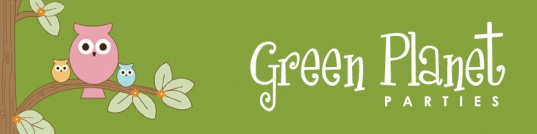 birthday plans, celebrations, children, family, going green, green birthday parties, parties, sustainability