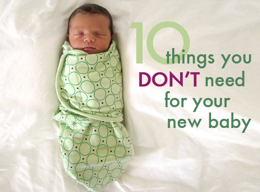 things not to buy for new baby, things not to buy for newborn, things newborns don't need, baby gear, eco baby, green baby, green parenting, what not to buy baby, what not to buy newborn, avoid clutter with newborn