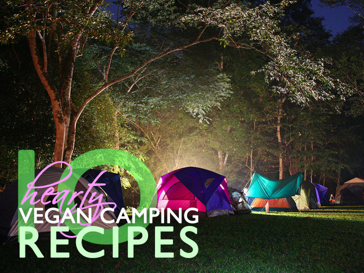 food & 10 hearty vegan camping recipes for your adventures in the wild ...