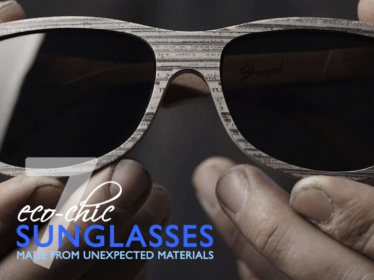 36a8b418c8 7 Eco-Friendly Sunglasses Made From Unexpected Materials