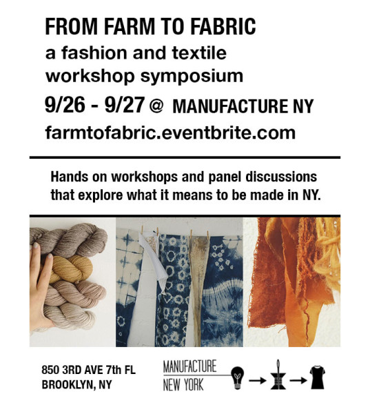 From Farm to Fabric, Manufacture NY, eco-fashion, sustainable fashion, green fashion, ethical fashion, sustainable style