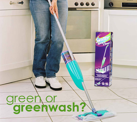 PSFK conference, Swiffer, Proctor and Gamble, P&G, Greenwashing 101, Greenwash, Greenwash your floors